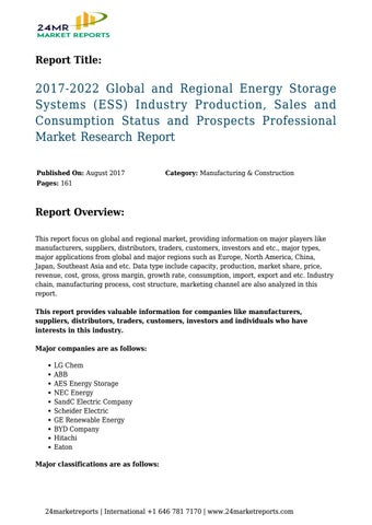 2017 2022 global and regional energy storage systems ess