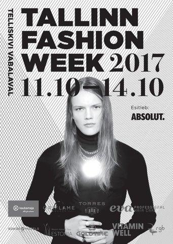 afa5381b17e Tallinn Fashion Week - 2017 Sügis / Autumn by Lenno Vaitovski - issuu