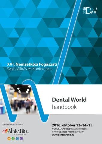 XVI. Nemzetközi Fogászati Szakkiállítás és Konferencia. Dental World ... 4f78c36824