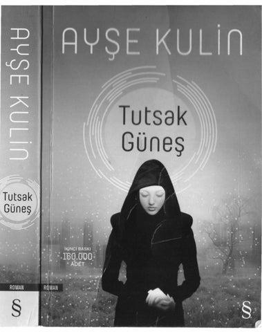 d65b22cb73f63 Tutsak günes ayse kulin by Fatih Boylu - issuu