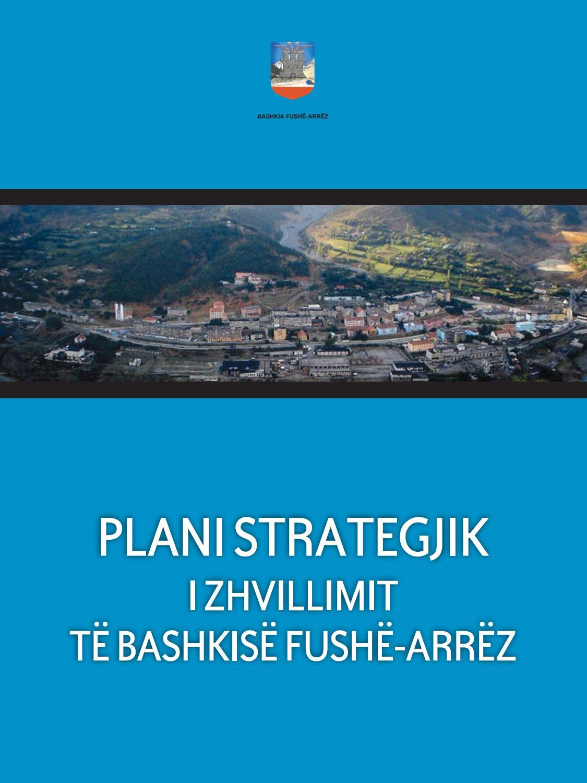 Plani Strategjik i Zhvillimit të Bashkisë Fushë-Arrëz by Co