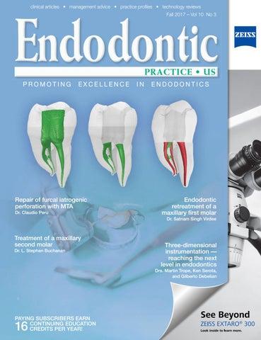 Endodontic Practice US - Fall 2017 by MedMark, LLC - issuu