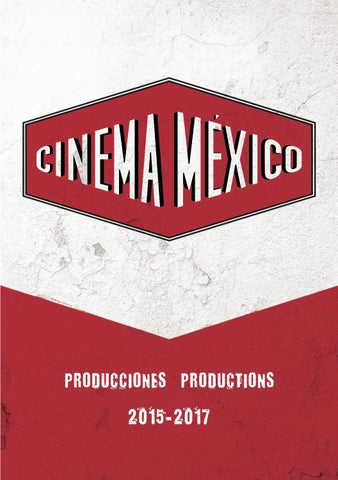 Cinema Mexico 2017 Baja By Cinema Mxico 2017 Issuu