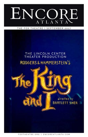 Fox Encore September 2017 The King And I By Encore Atlanta Issuu