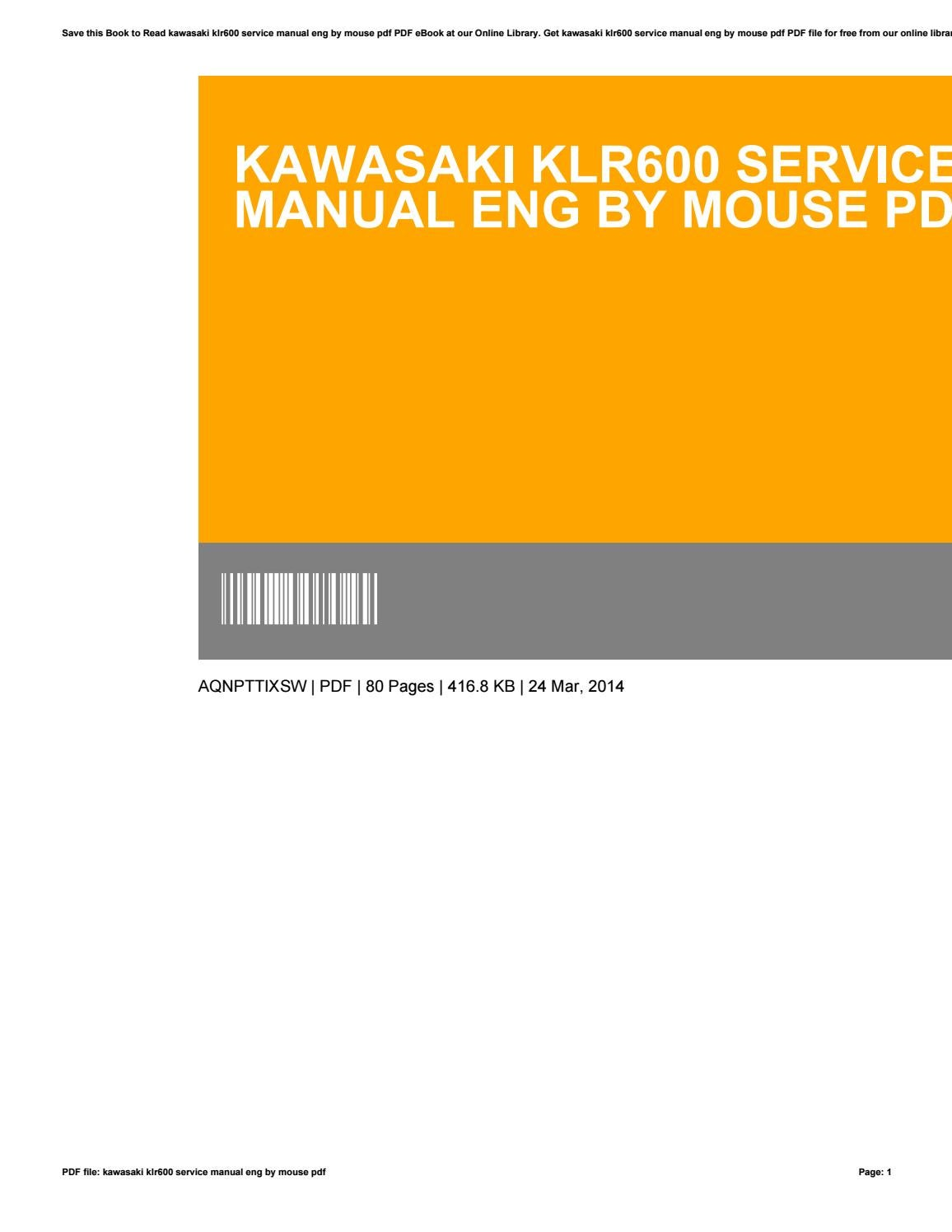 Kawasaki klr600 service manual eng by mouse pdf by CharlesChavez2740 - issuu