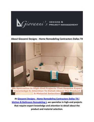 Page 1. About Giovanni Designs   Home Remodeling Contractors Dallas TX