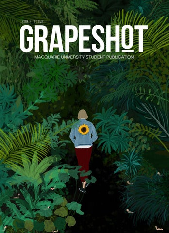 Grapeshot Magazine | WORMS by Grapeshot Magazine - issuu