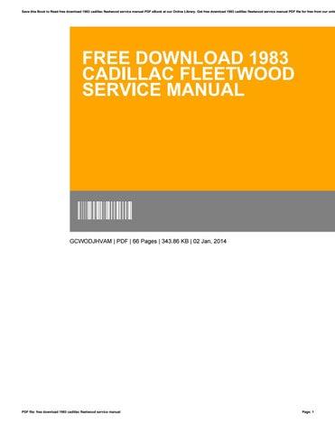 free download 1983 cadillac fleetwood service manual by rh issuu com 1982 Cadillac Fleetwood 1990 Cadillac Fleetwood