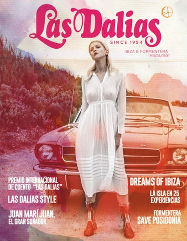 d7516bf54 Las Dalias Ibiza y Formentera Magazine 2017 by Las Dalias Ibiza - issuu
