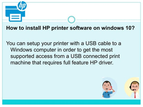 How to install hp printer software on windows 10 by Una Hodges - issuu