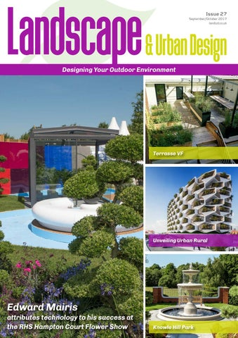 Landscape Urban Design Issue 27 2017 by MH Media Global issuu