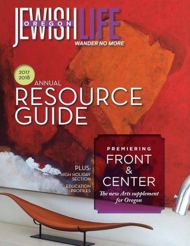 Oregon Jewish Life Sep 2017 Resource Guide By