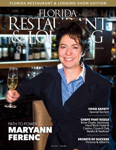 Florida Restaurant Lodging Magazine Fall 2017 By Florida