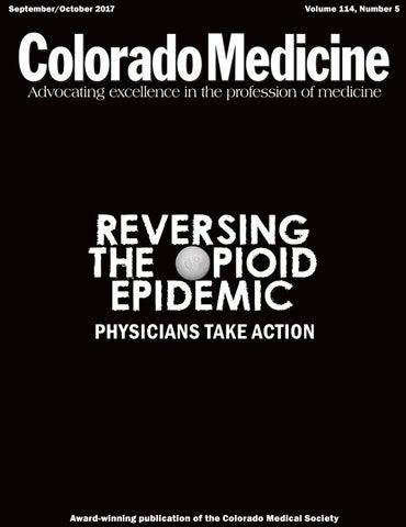 Sept-Oct 2017 Colorado Medicine by Colorado Medical Society