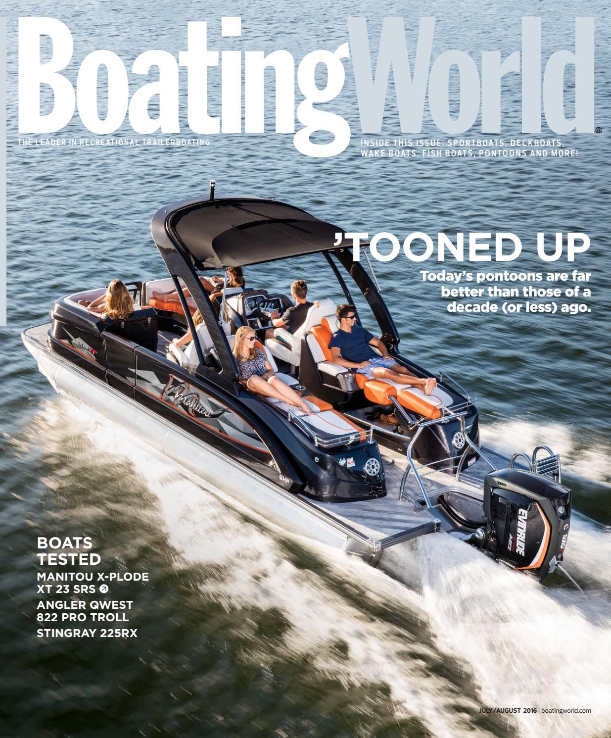 July/Aug 2016 – Boating World by Duncan McIntosh Company - issuu