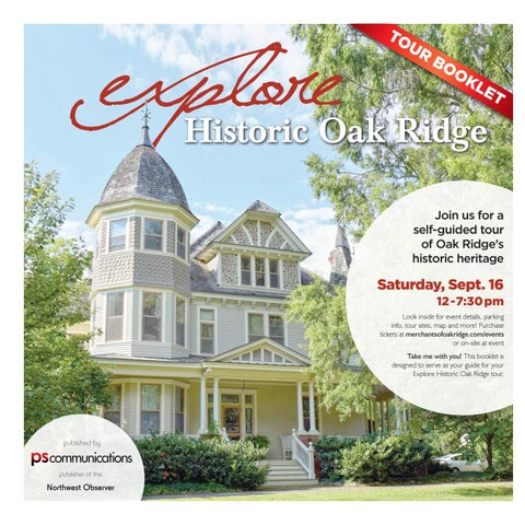 Explore Historic Oak Ridge 2017 By Pscommunications Issuu