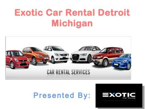 Exotic Car Rental Detroit Michigan By Exotic Car Rental Issuu