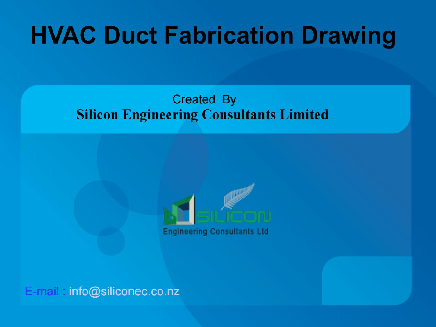 Hvac Duct Fabrication Drawing Services New Zealand By Siliconec Nz Issuu
