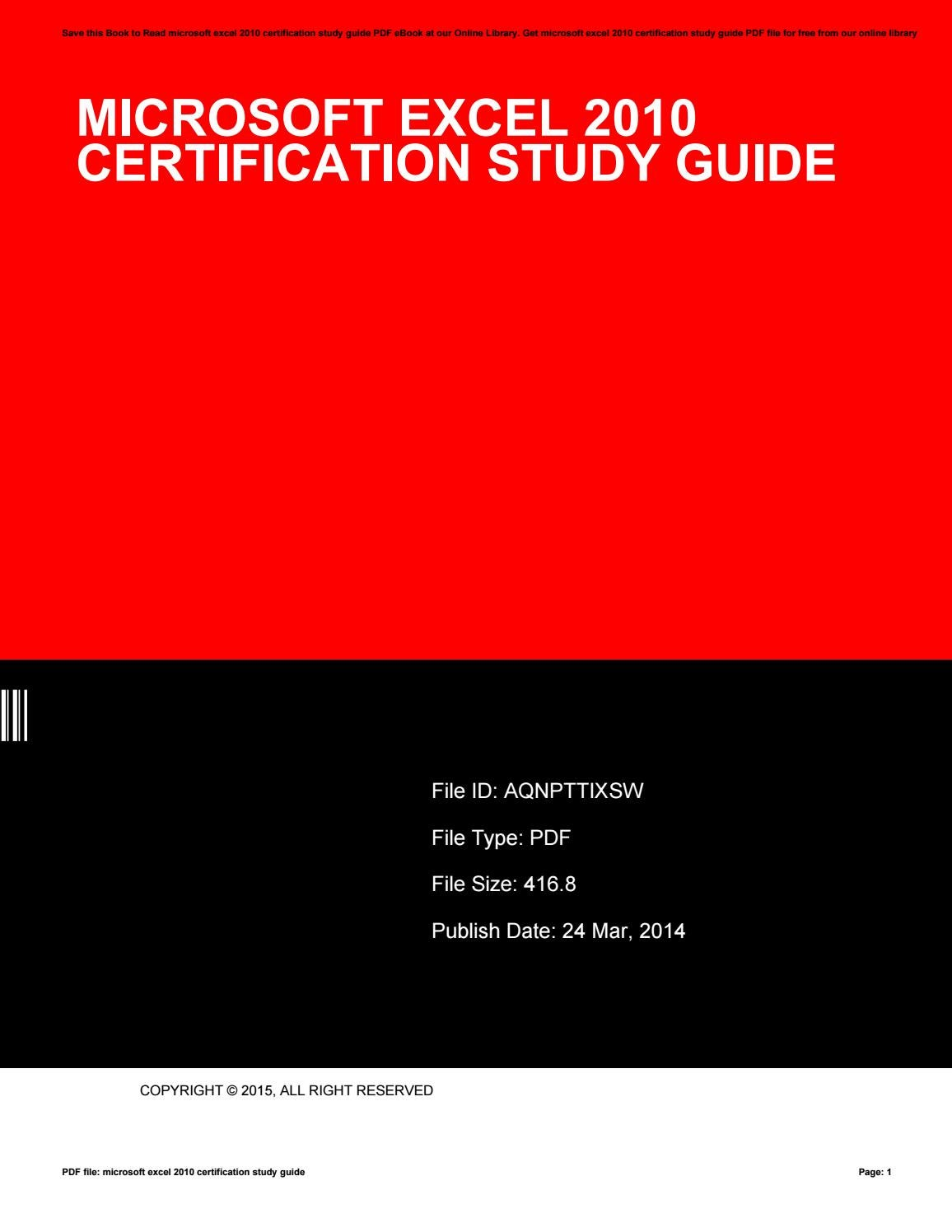 Microsoft Excel 2010 Certification Study Guide By Angelinewhite3323