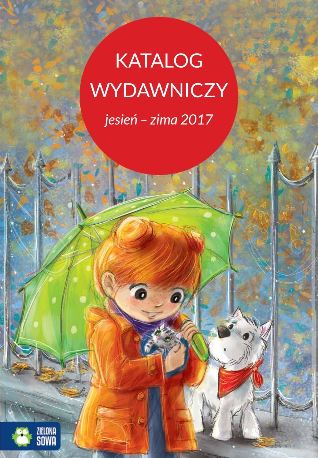 Katalog Wydawniczy Jesień Zima 2017 By Zielonasowa Issuu