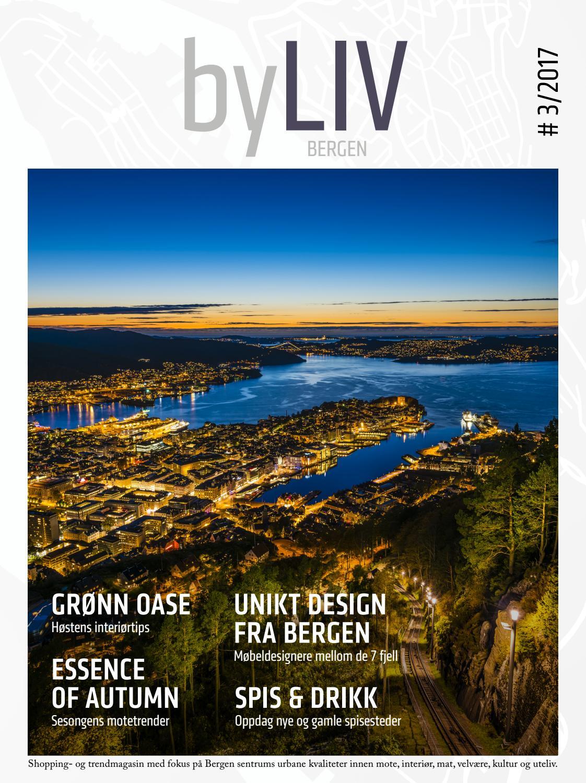 2b2a275a byLIV Bergen #3/2017 by Bergen Sentrum - issuu