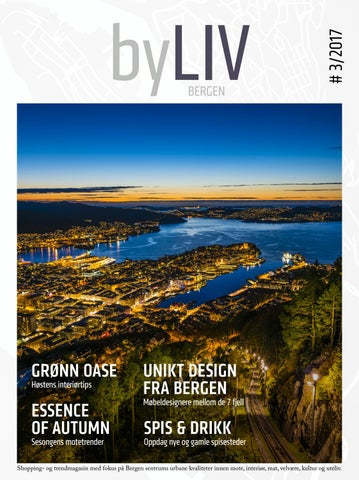 2b2a275a byLIV Bergen #3/2017 by Bergen Sentrum - issuu