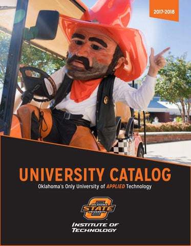2017-2018 OSU Institute of Technology Academic Catalog by Oklahoma