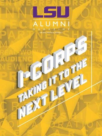 LSU Alumni Magazine_Fall 2017 by LSU Alumni Association - issuu
