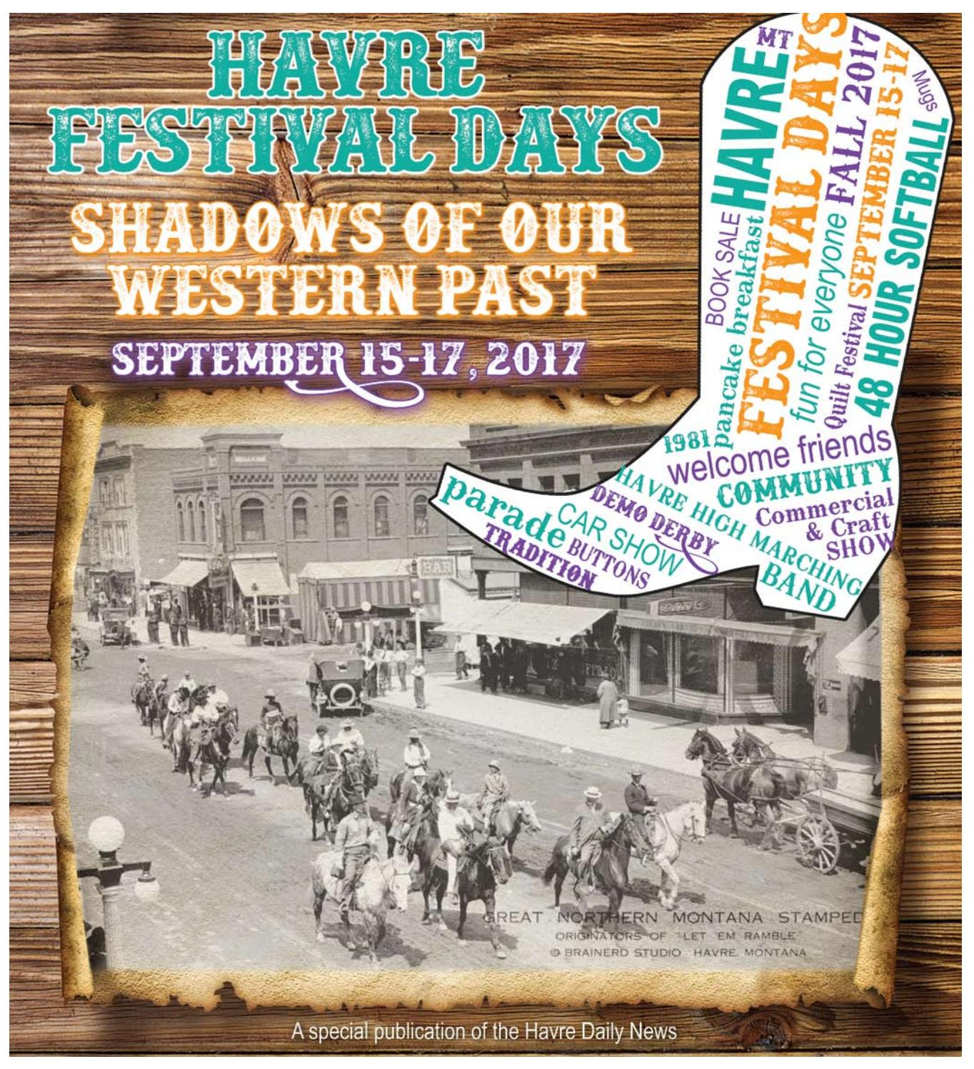 Festival Days 2017 By Havre Daily News   Issuu