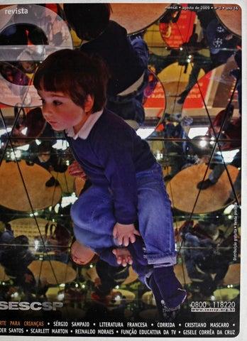 24dc7f251757b Revista E - Agosto de 2009 - ANO 16 - Nº 2 by Sesc em São Paulo - issuu