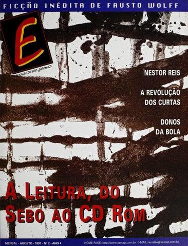 381829a4b6 Revista E - Agosto de 1997 - ANO 4 - Nº 2 by Sesc em São Paulo - issuu