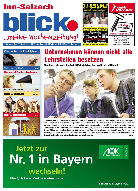 Inn-Salzach blick - Ausgabe 36 | 2017 by Blickpunkt Verlag - issuu