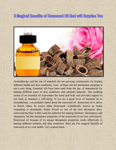 5 magical benefits of rosewood oil that will surprise you by