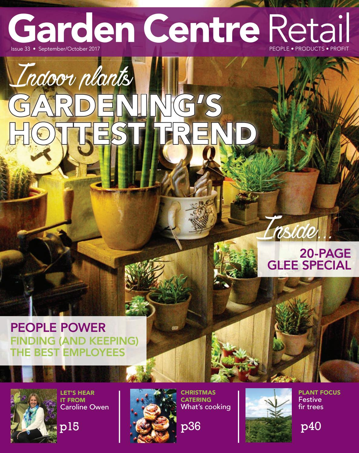 Garden Centre Retail September/October 2017 by Eljays44 - issuu