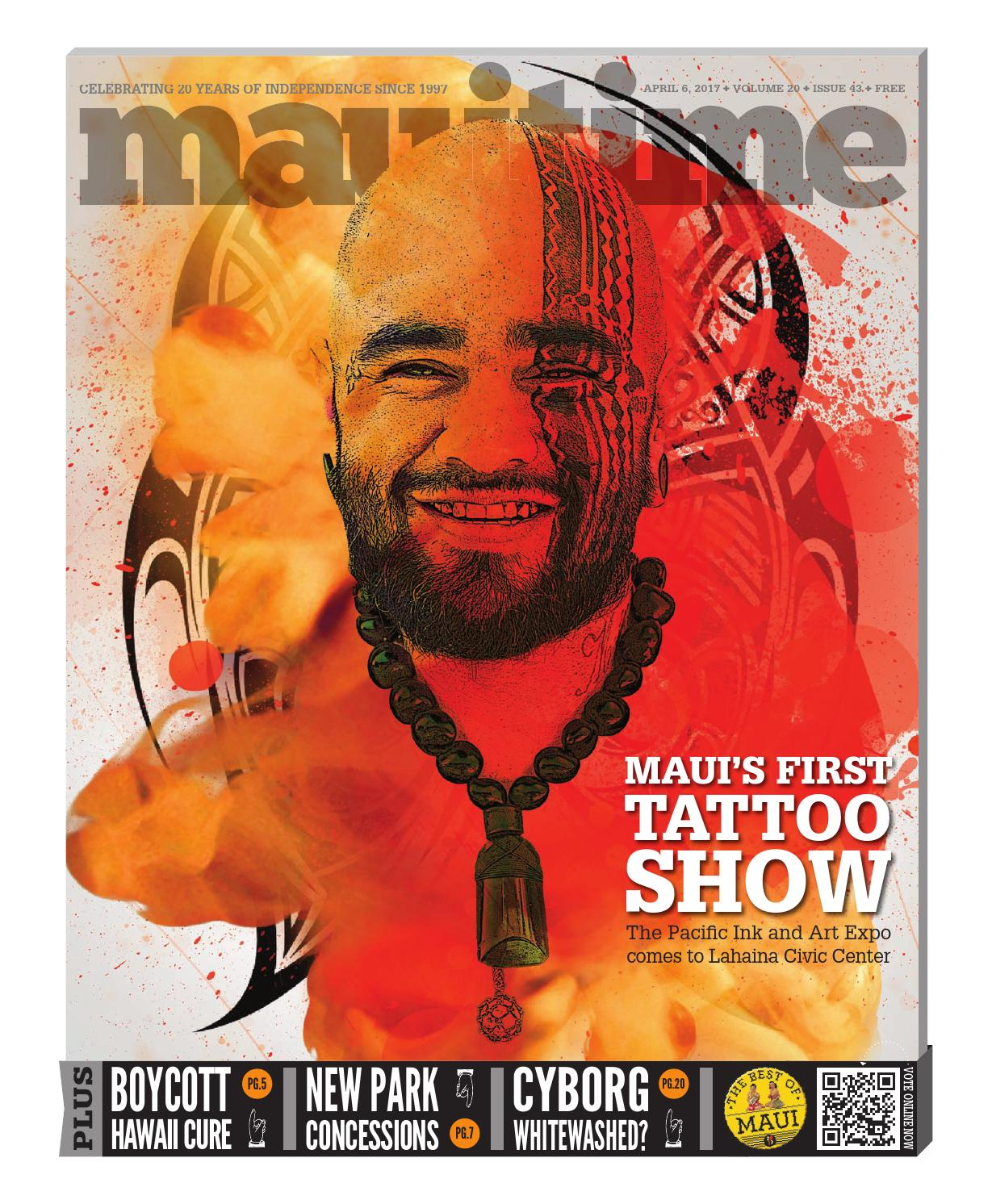 70172253c72 20.43 Maui's First Tattoo Convention Sampson Harp April 6, 2017, Volume 20,  Issue 43, MauiTime by Maui Time - issuu