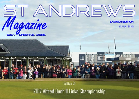 76a25a220 St Andrews Magazine Edition 01 by St Andrews Magazine - issuu