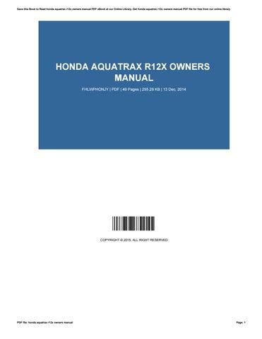 honda aquatrax r12x owners manual by phillipelmore3769 issuu rh issuu com Honda Aquatrax Turbo 2004 honda aquatrax r-12x owners manual