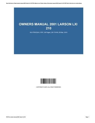 owners manual 2001 larson lxi 210 by ramonadailey2712 issuu rh issuu com
