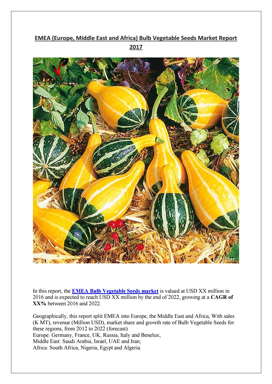 Emea (europe, middle east and africa) bulb vegetable seeds market