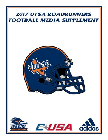 7281a6ace 2017 UTSA Roadrunners Football Media Supplement by UTSA Athletics ...