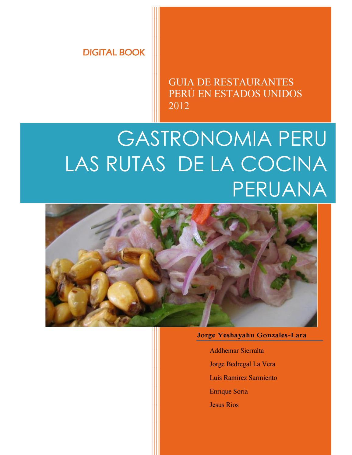 Gastronomia Peru y las Rutas de la Cocina Peruana by La Diaspora ...