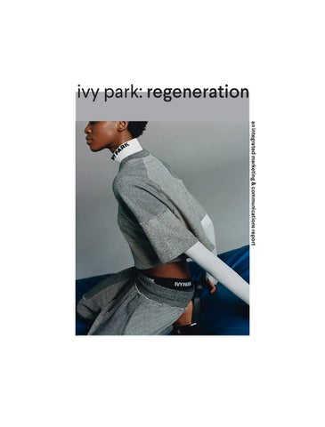 3d0402a25324f Ivy Park: Regeneration by Carly Ryan - issuu