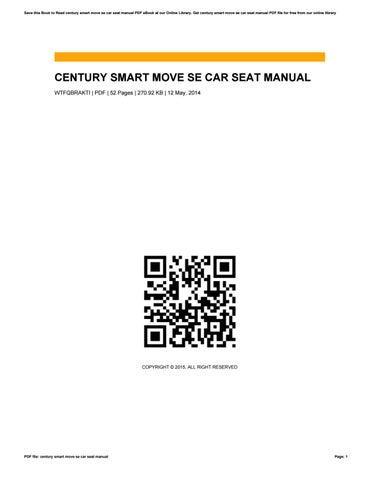 century smart move se car seat manual by janetbuckelew1625 issuu rh issuu com century child car seat manual century child car seat manual