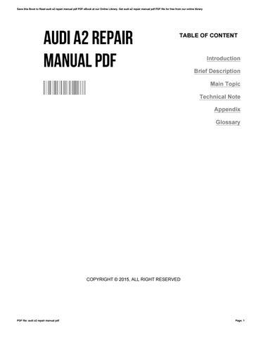 audi a2 repair manual pdf by carlosjones3649 issuu rh issuu com audi a4 service manual free pdf audi a4 service manual free pdf