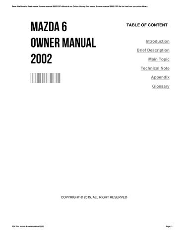 Save This Book To Read Mazda 6 Owner Manual 2002 PDF EBook At Our Online  Library. Get Mazda 6 Owner Manual 2002 PDF File For Free From Our Online  Library