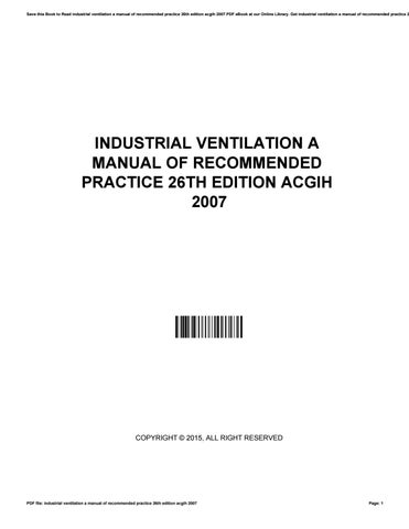 industrial ventilation a manual of recommended practice 26th edition rh issuu com Exhaust Ventilation System for Acid Industrial Ventilation Systems