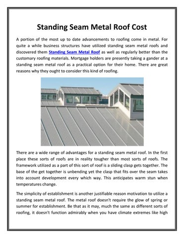 standing seam metal roof cost a portion of the most up to date advancements to roofing come in metal for quite a while business structures have utilized - Standing Seam Metal Roof Cost