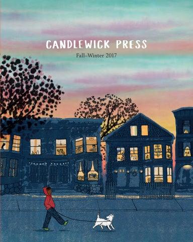 Candlewick Press Fall 2017 Catalog By Candlewick Press Issuu