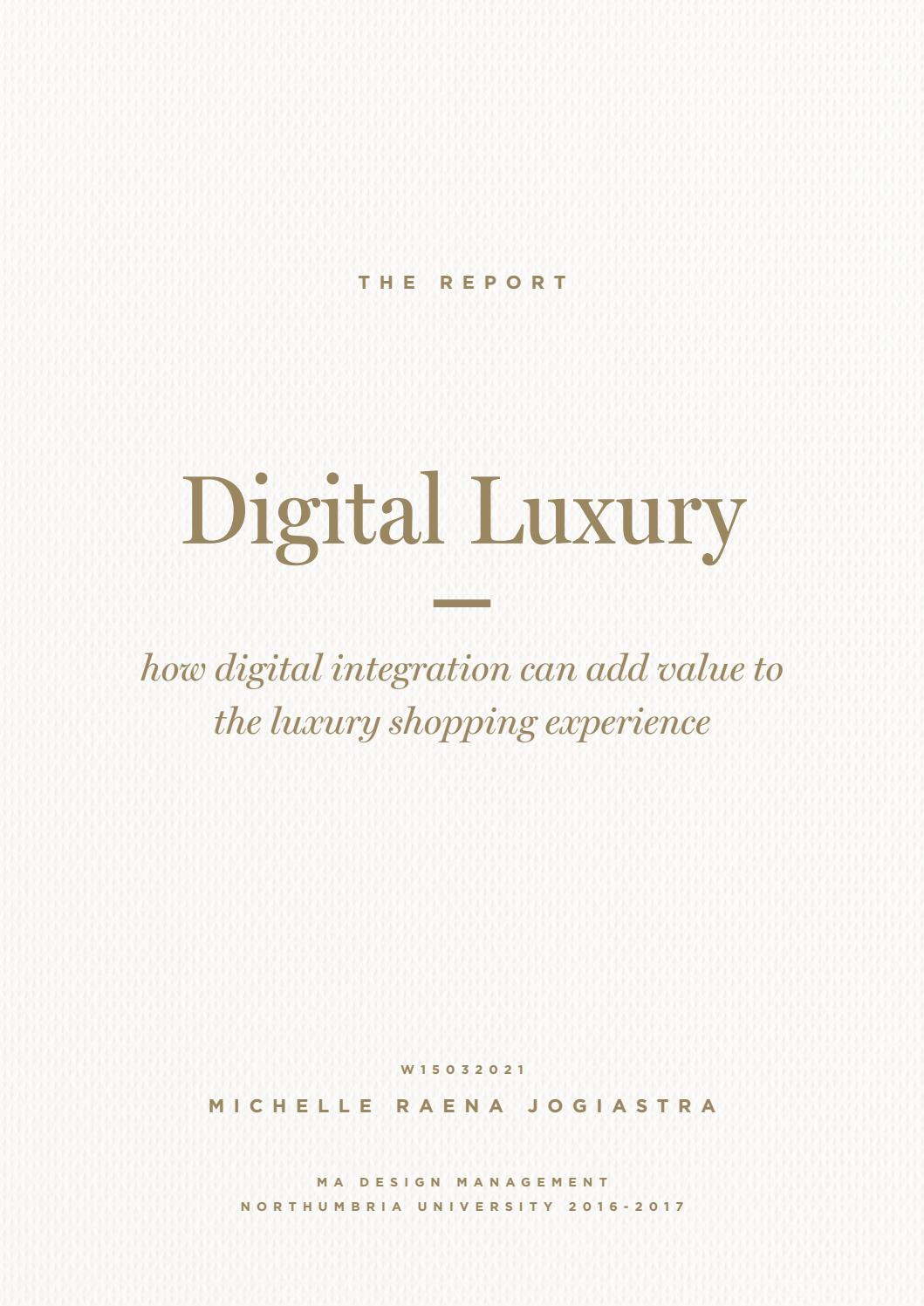 7225bcb9a68 Digital Luxury  A Thesis by Michelle Raena Jogiastra by Michelle Raena -  issuu