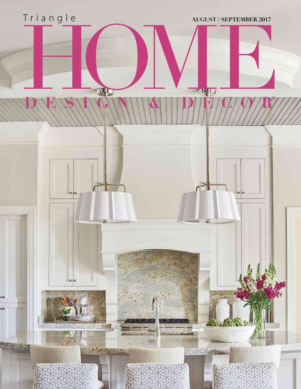 Home Design Story App Neighbors Triangle Augsept2017 Issue By Home Design Amp Decor Magazine